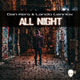 DAN KERS & LANDO LENNOX - ALL NIGHT